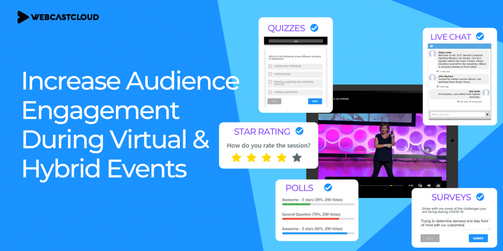 Increase Audience Engagement During Virtual & Hybrid Events